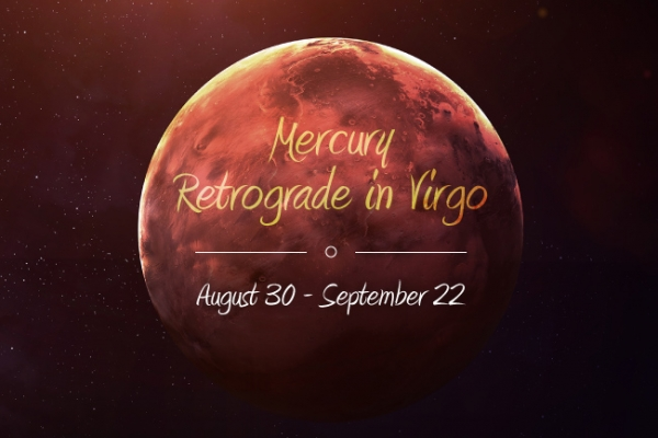 Mercury Retrograde in Virgo 2016: August 30-September 22