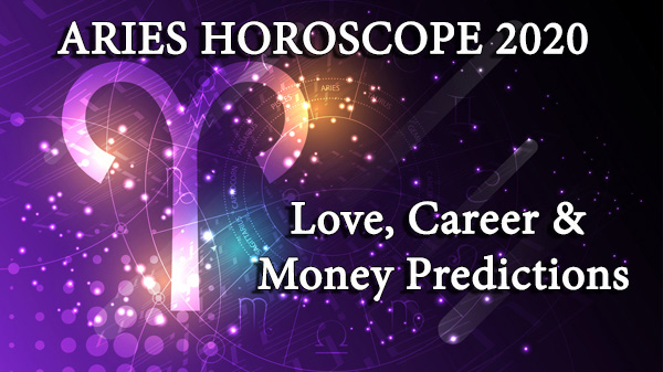 Aries love, money and career predictions 2020