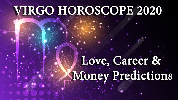 Virgo love, money and career predictions 2020